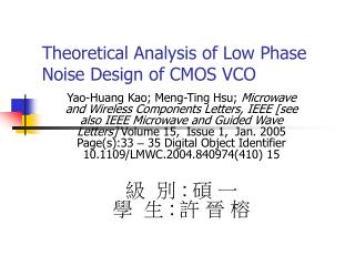 Theoretical Analysis of Low Phase Noise Design of CMOS VCO
