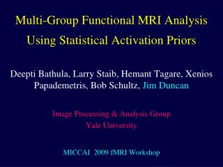 Multi-Group Functional MRI Analysis Using Statistical Activation Priors