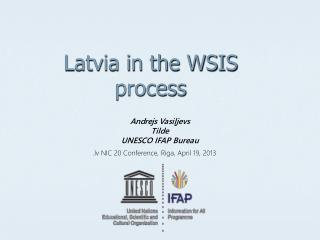 Latvia in the WSIS process