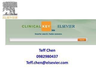 Teff Chen 0982980437 Teff.chen@elsevier