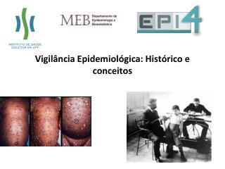Vigilância Epidemiológica: Histórico e conceitos