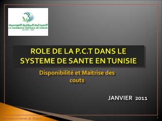 ROLE DE LA P.C.T DANS LE SYSTEME DE SANTE  EN TUNISIE