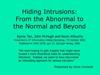 Hiding Intrusions :  From the Abnormal to  the Normal and Beyond