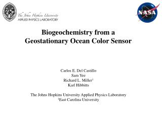 Biogeochemistry from a Geostationary Ocean Color Sensor