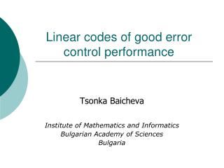 Linear codes of good error control performance