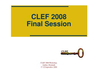 CLEF 2008 Final Session