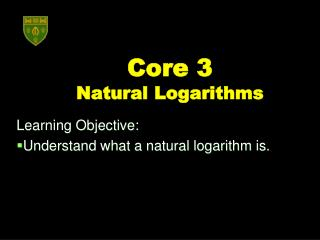 Core 3  Natural Logarithms