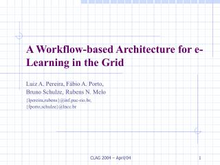 A Workflow-based Architecture for e-Learning in the Grid