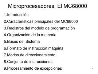 Microprocesadores. El MC68000