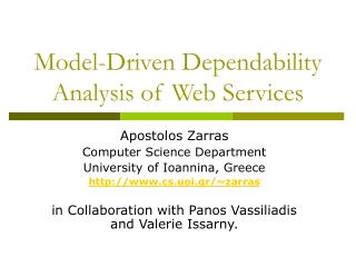 Model-Driven Dependability Analysis of Web Services