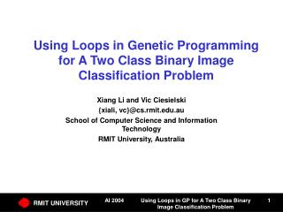 Using Loops in Genetic Programming for A Two Class Binary Image Classification Problem