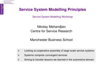 Service System Modelling Principles Service System Modelling Workshop