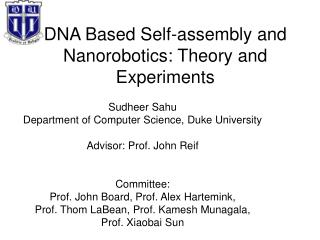 DNA Based Self-assembly and Nanorobotics: Theory and Experiments