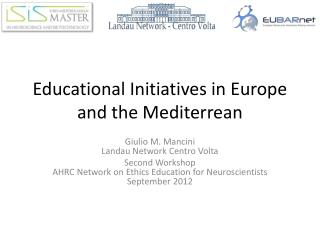 Educational Initiatives in Europe and the Mediterrean