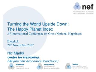 Turning the World Upside Down: The Happy Planet Index