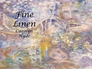Fine Linen Carolyn Hyde
