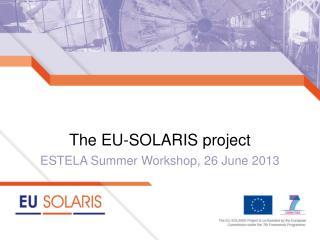 The EU-SOLARIS project