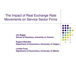 The Impact of Real Exchange Rate Movements on Service Sector Firms