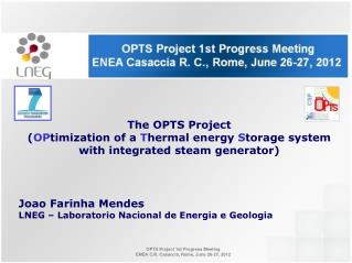 The OPTS Project ( OP timization of  a  T hermal energy  S torage system