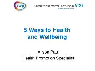 5 Ways to Health and Wellbeing