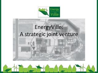 EnergyVille: A strategic joint venture