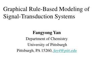 Fangyong Yan Department of Chemistry  University of Pittsburgh Pittsburgh, PA 15260, fay4@pitt