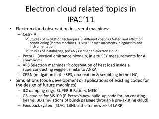 Electron cloud related  topics in IPAC�11