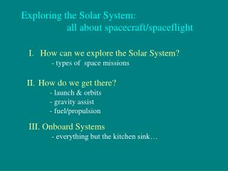 Exploring the Solar System:    all about spacecraft
