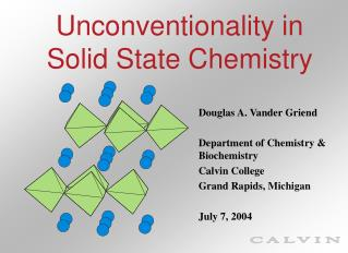 Unconventionality in  Solid State Chemistry