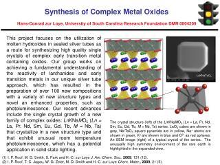 (1) I. P. Roof, M. D. Smith, S. Park and H.-C. zur Loye  J. Am. Chem. Soc .,  2009 , 131 (12).