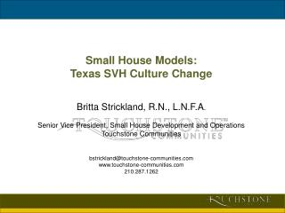 Small House Models:  Texas SVH Culture Change