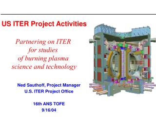 US ITER Project Activities