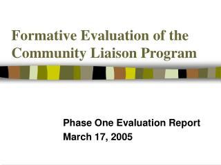 Formative Evaluation of the Community Liaison Program