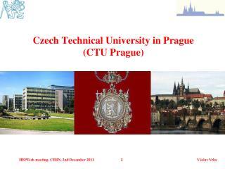 Czech Technical University in Prague (CTU Prague)