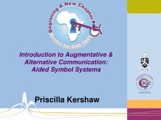 Introduction to Augmentative & Alternative Communication:  Aided Symbol Systems