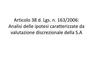 Articolo 38 d. Lgs. n. 163