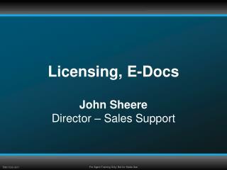 Licensing, E-Docs
