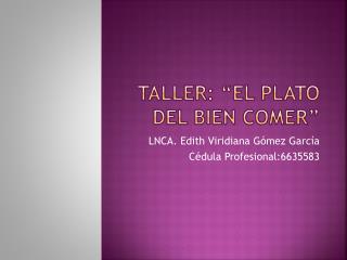 """Taller: """"El plato del bien comer"""""""