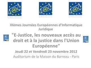 IIIèmes  Journées Européennes d'Informatique Juridique