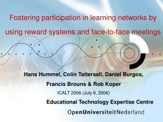 Fostering participation in learning networks by using reward systems and face-to-face meetings
