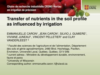 Transfer of nutrients in the soil profile as influenced by irrigation