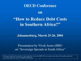 """OECD Conference on """"How to Reduce Debt Costs in Southern Africa?"""" Johannesburg, March 25-26, 2004"""