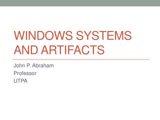 Windows systems and artifacts
