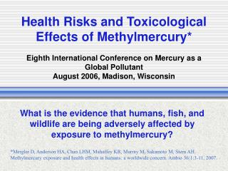 Health Risks and Toxicological Effects of Methylmercury  Eighth International Conference on Mercury as a Global Pollutan