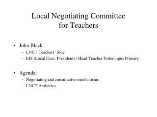 Local Negotiating Committee  for Teachers