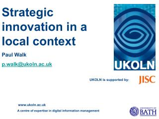 Strategic innovation in a local context