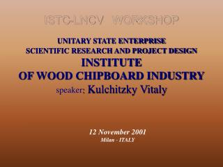 ISTC-LNCV WORKSHOP