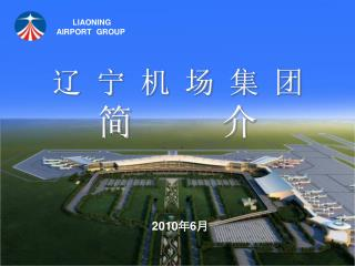 LIAONING AIRPORT  GROUP