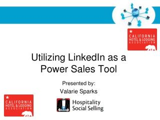 Utilizing LinkedIn as a  Power Sales Tool
