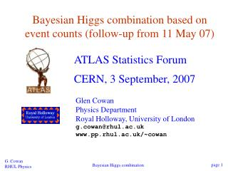 Bayesian Higgs combination based on event counts (follow-up from 11 May 07)
